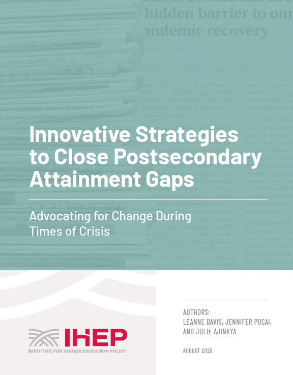Innovative Strategies to Close Postsecondary Attainment Gaps: Advocating for Change During Times of Crisis